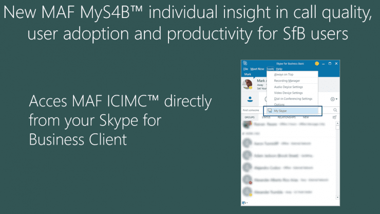 New MAF MyS4B™ individual insight in call quality, user adoption and productivity for SfB users