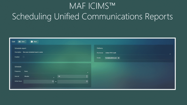 MAF ICIMS Scheduling Unified Communications Reports